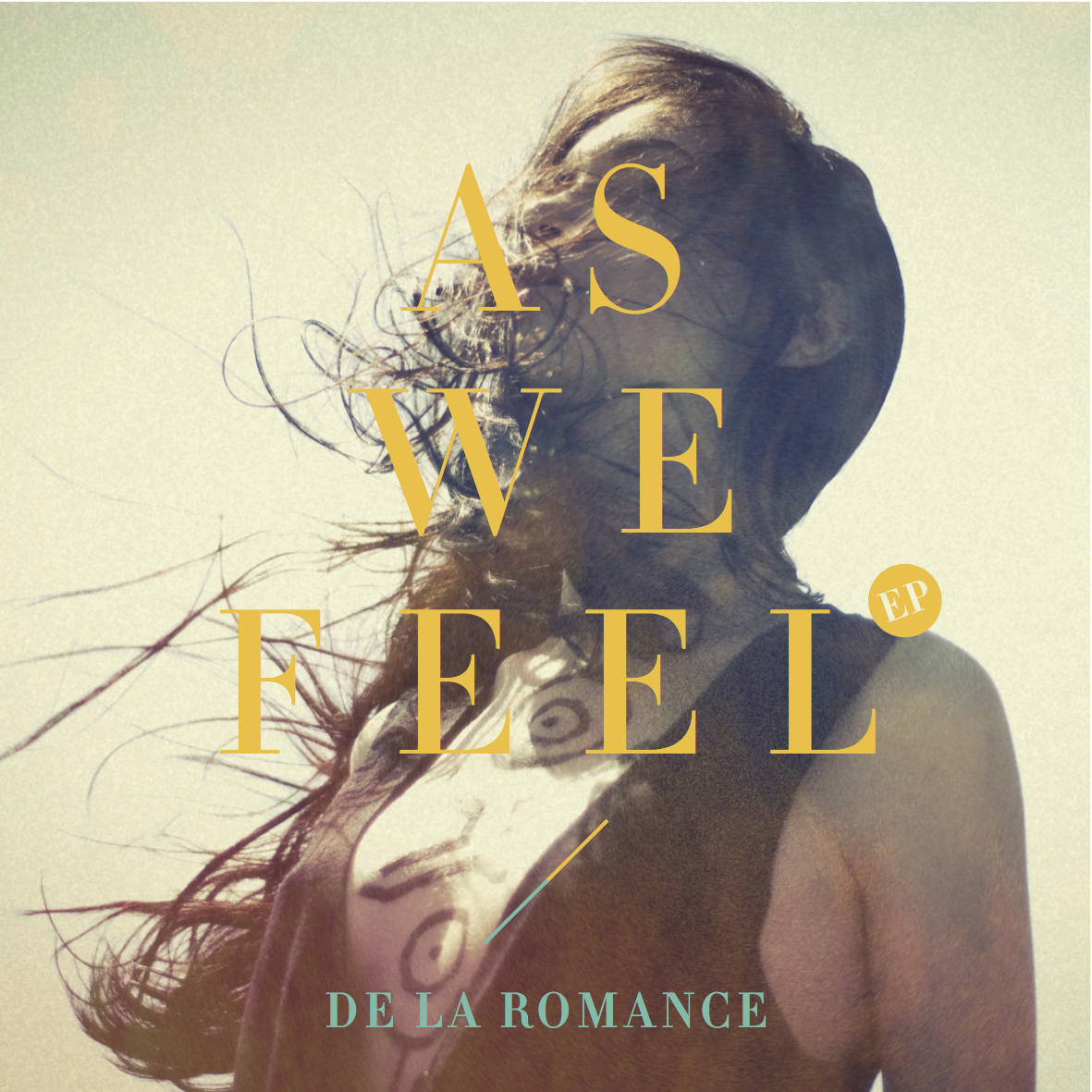 DE LA ROMANCE As we feel