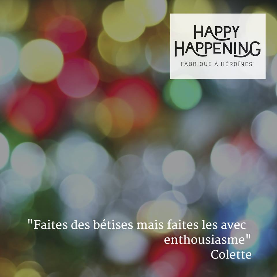happy happening citation colette