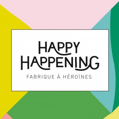 Happy Happening pour les héroïnes de demain !