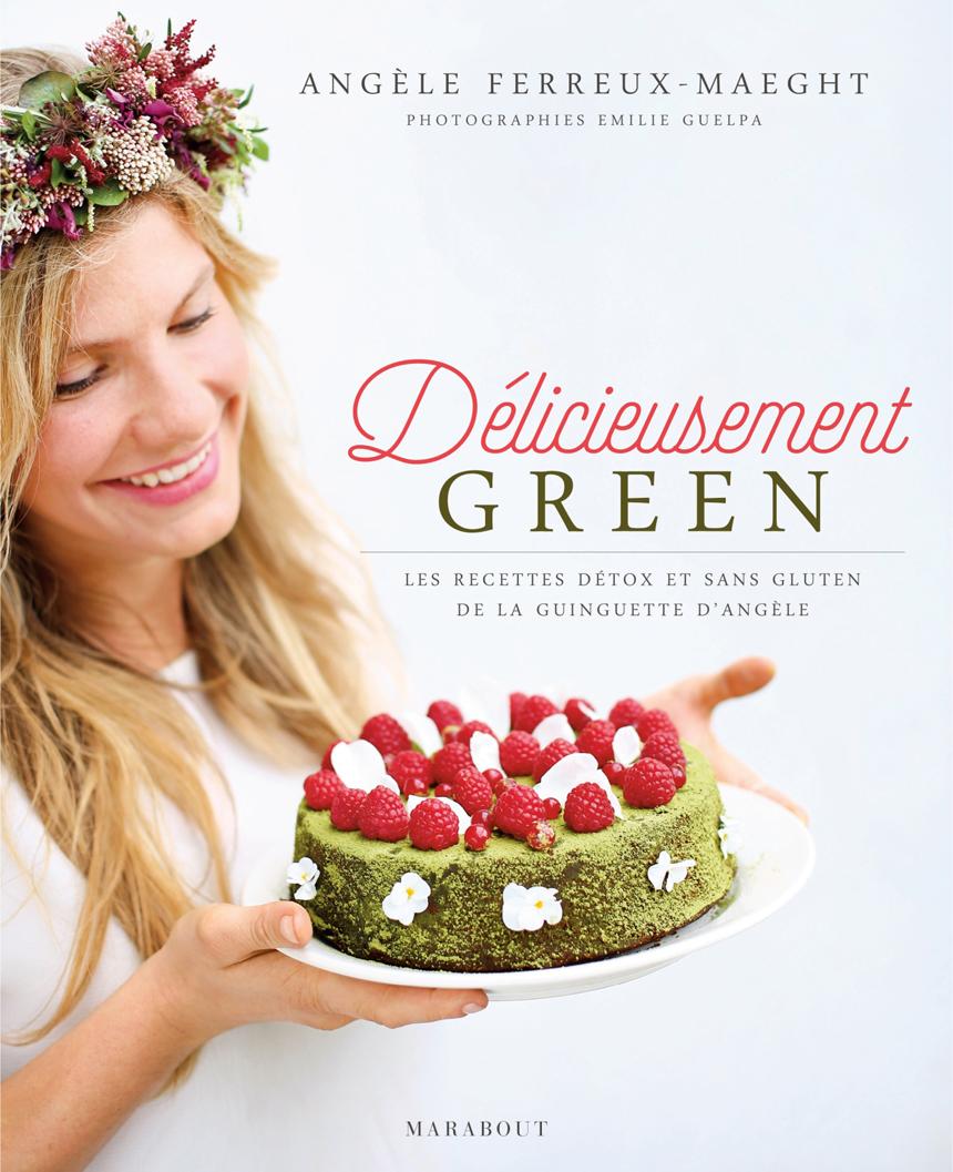 délicieusement green livre cuisine angèle ferreux-maeght