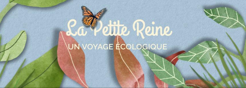 La Petite Reine, écologie et poésie pour les petits